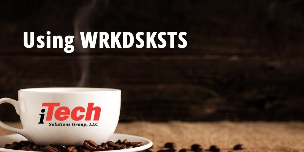 LP_ Using WRKDSKSTS
