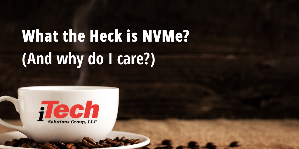 LP_ WHat the Heck is NVME