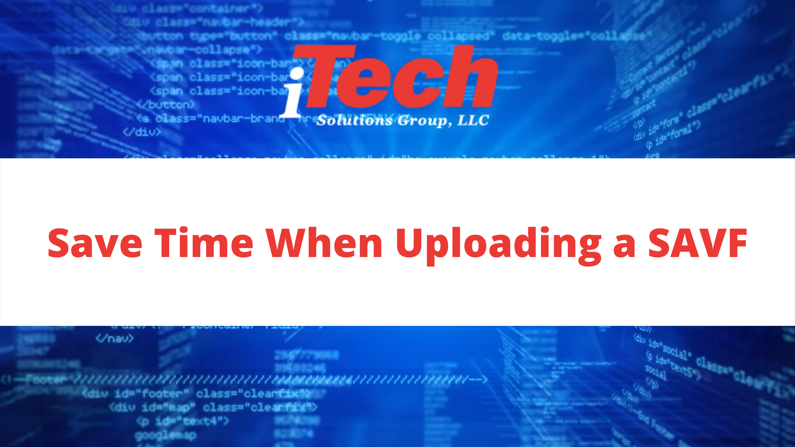 Save Time When Uploading a SAVF
