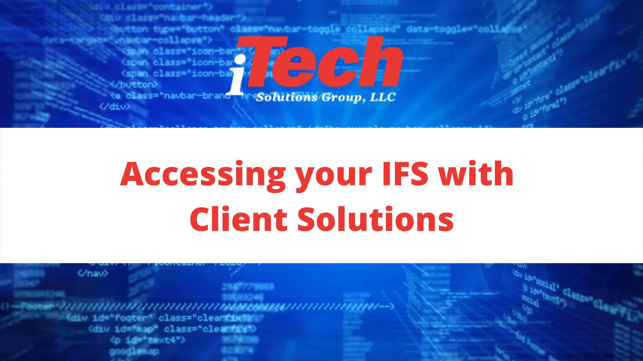Accessing your IFS with Client Solutions