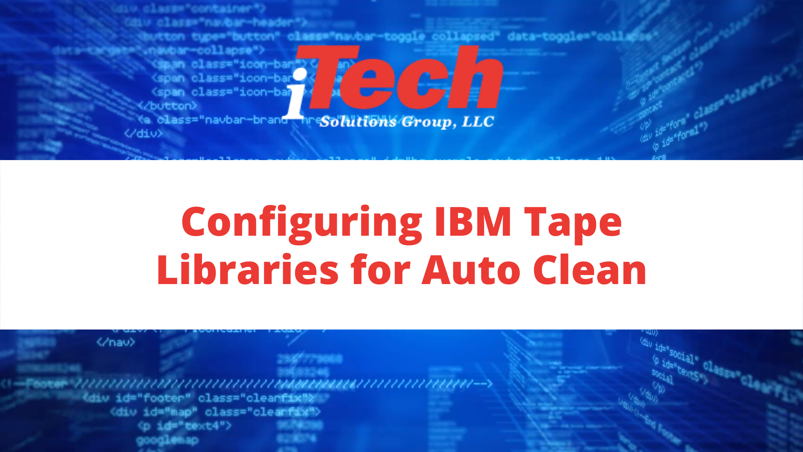 Configuring IBM Tape Libraries for Auto Clean