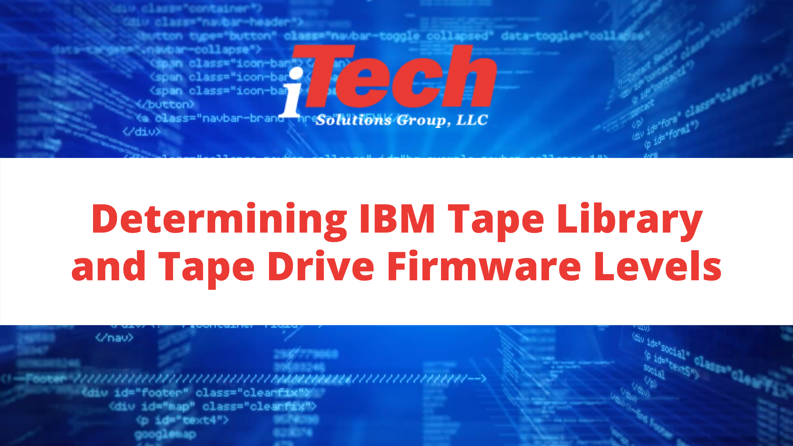 Determining IBM Tape Library and Tape Drive Firmware Levels