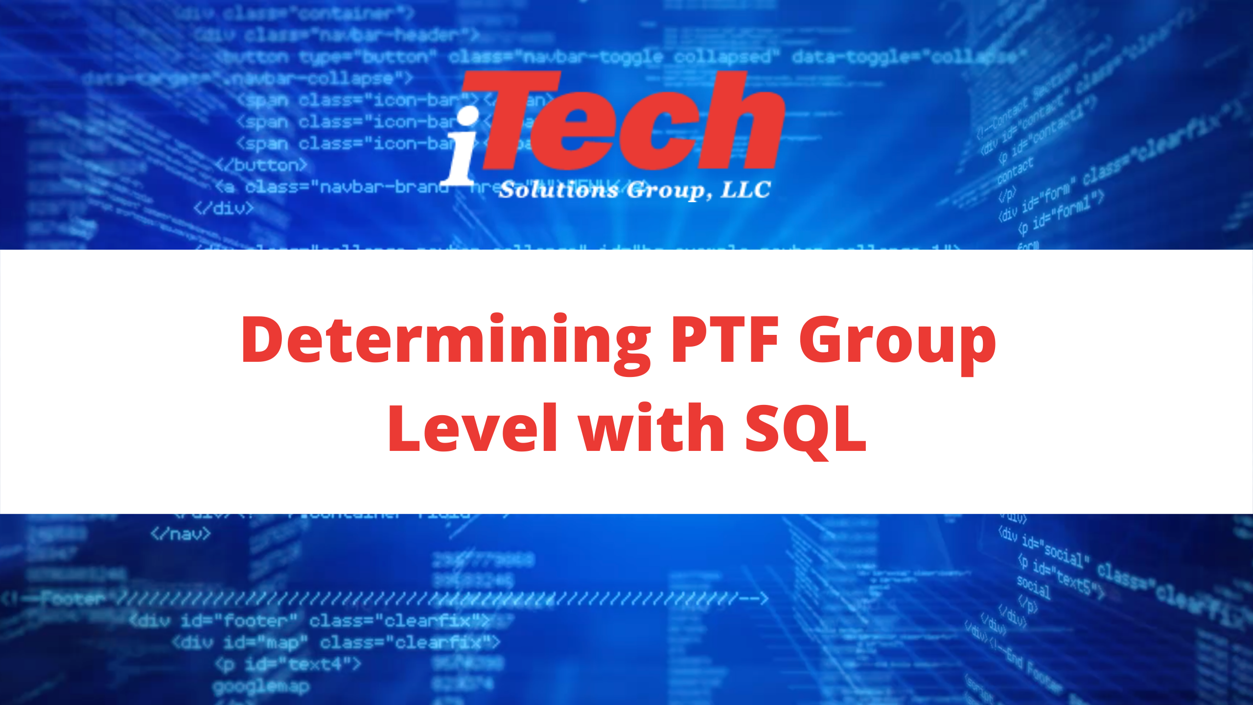 Determining PTF Group Level with SQL