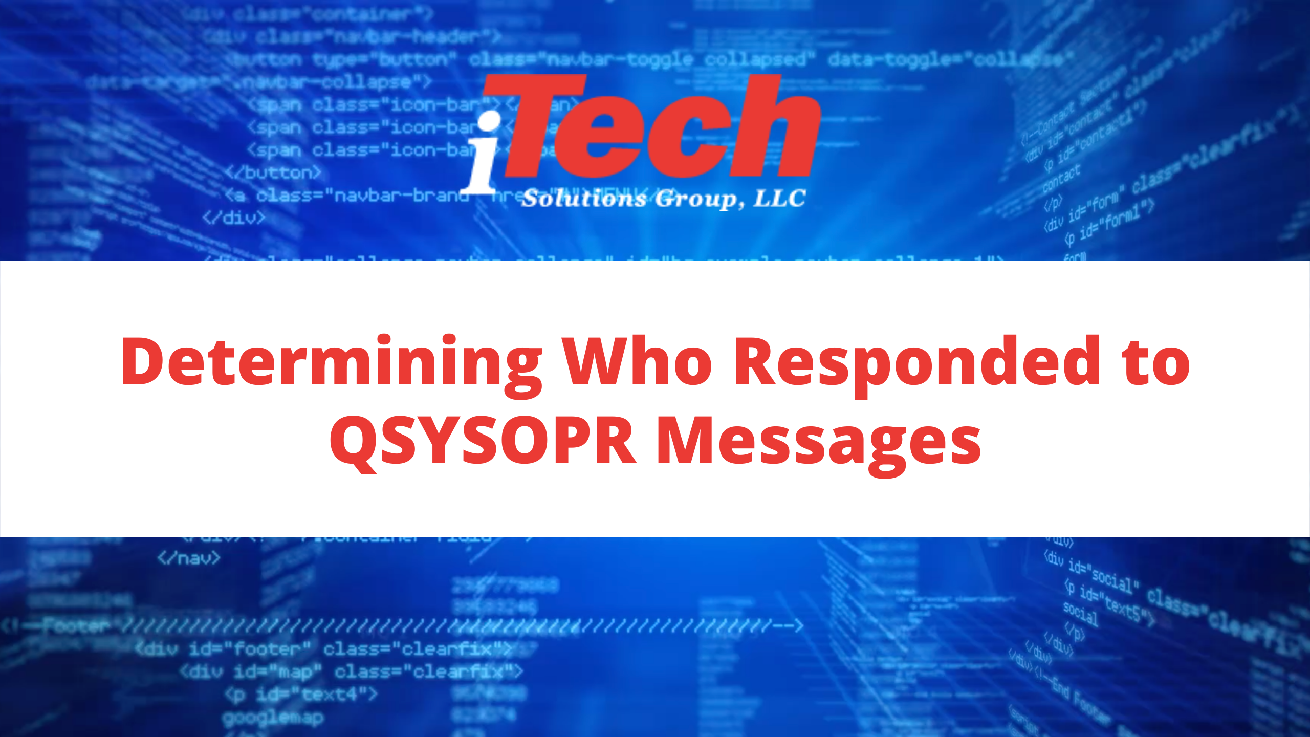 Determining Who Responded to QSYSOPR Messages