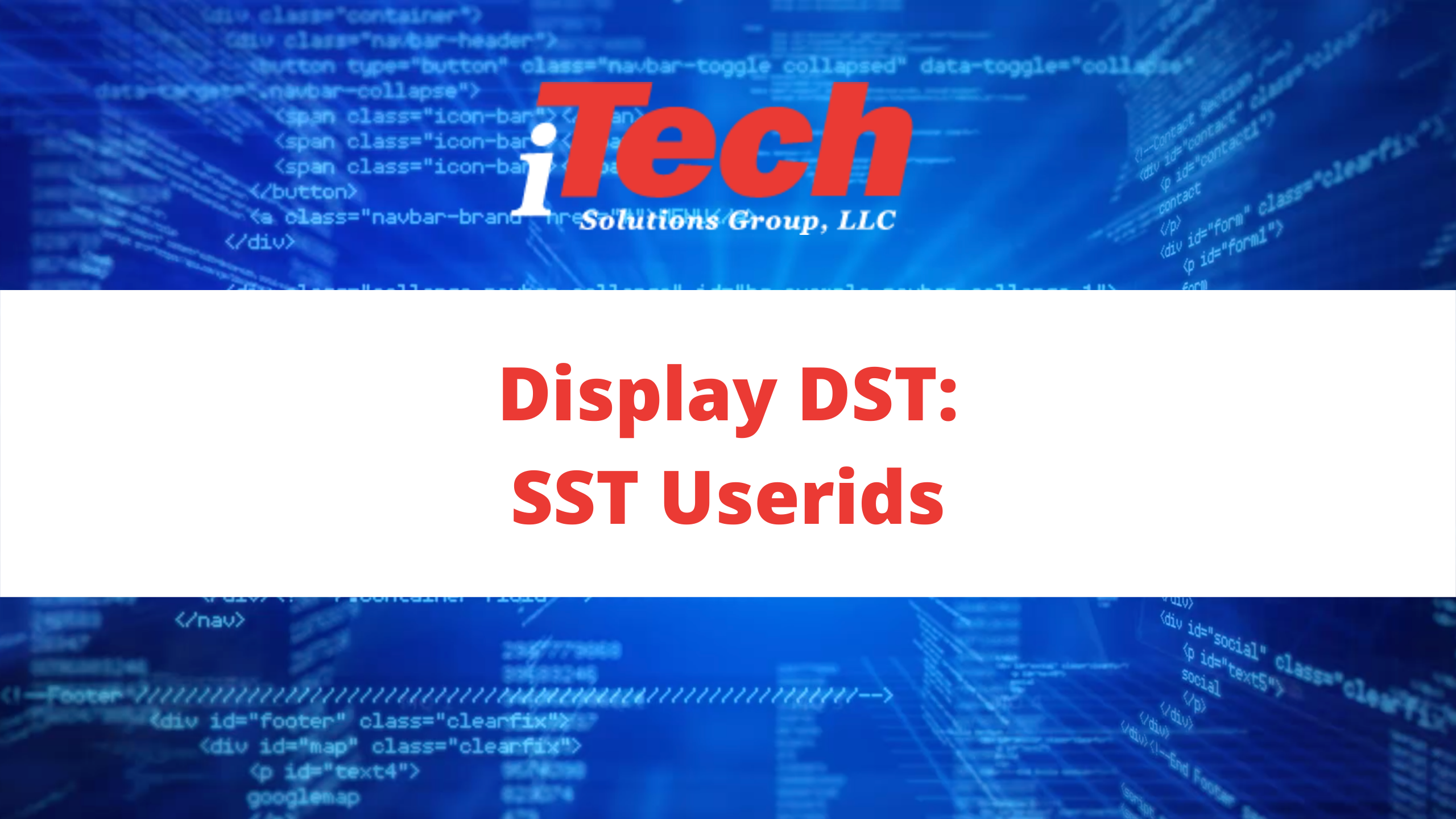Display DST_SST Userids