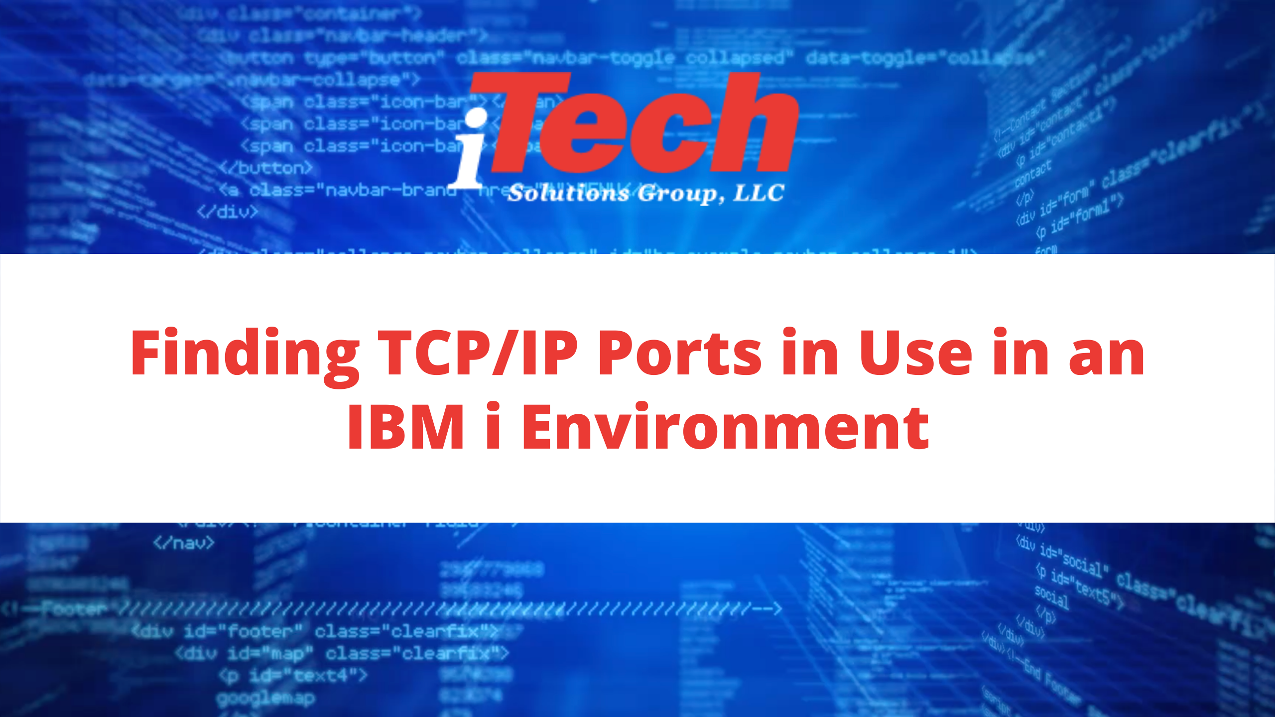 Finding TCP_IP Ports in Use in an IBMiEnvironment (2)