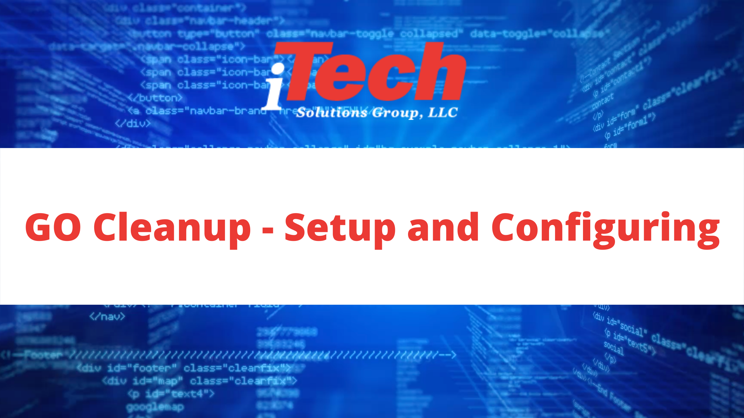 GO Cleanup - Setup and Configuring (1)