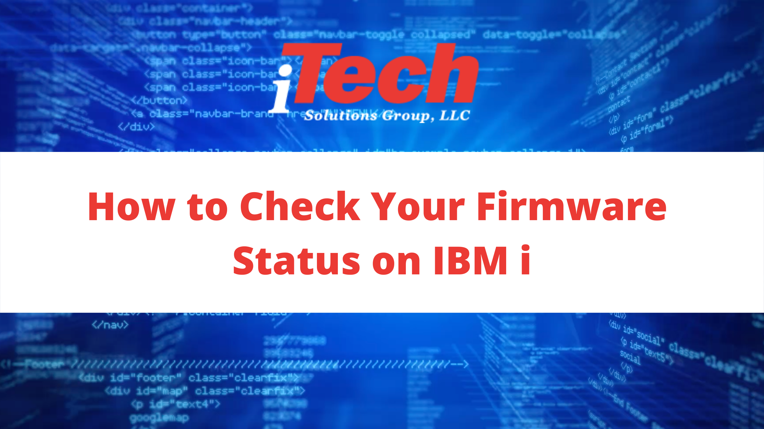 How to Check Your Firmware Status on IBM i