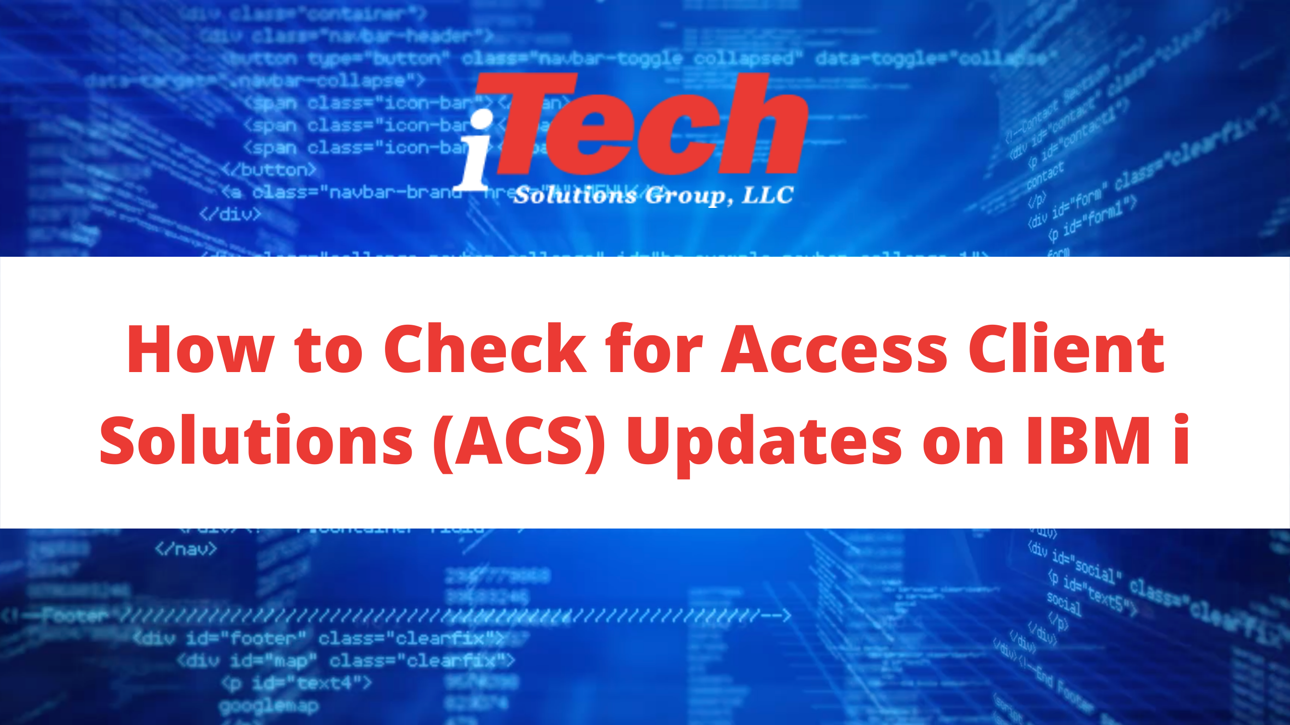 How to Check for Access Client Solutions (ACS) Updates on IBM i