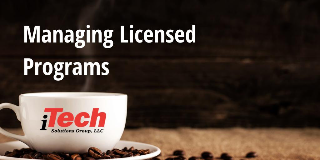 Managing Licensed Programs