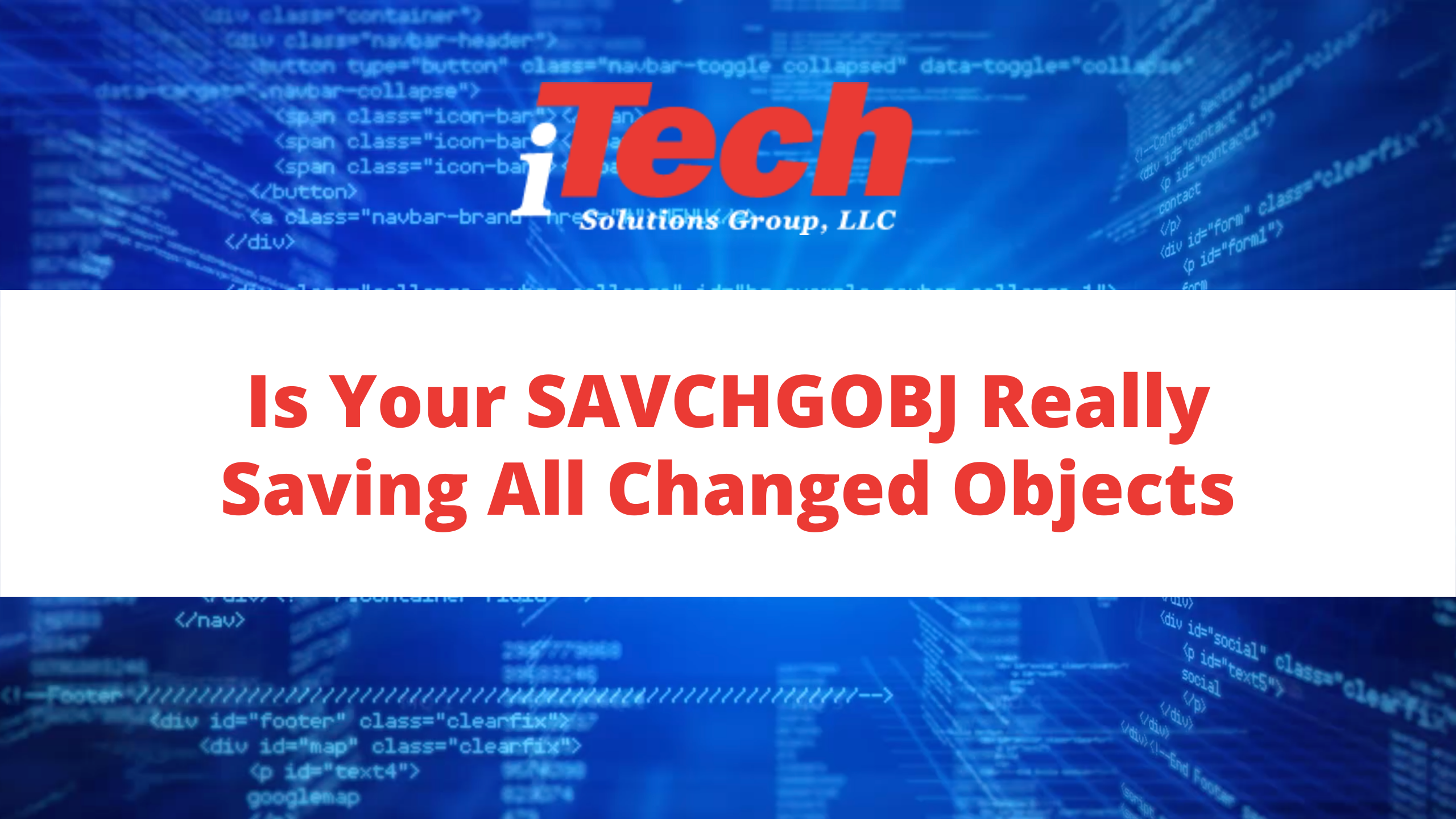 Is Your SAVCHGOBJ Really Saving All Changed Objects (1)