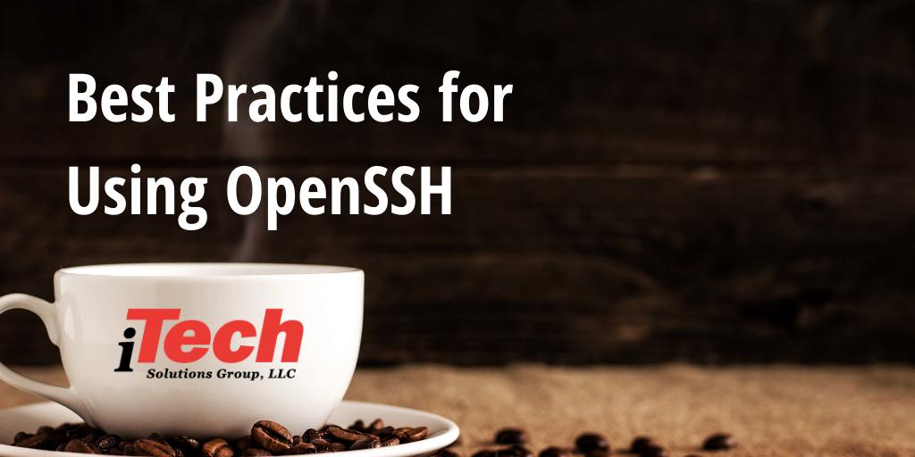LP Best Practices for  Using OpenSSH