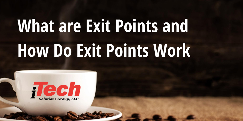 LP What are Exit Points and How Do Exit Points Work