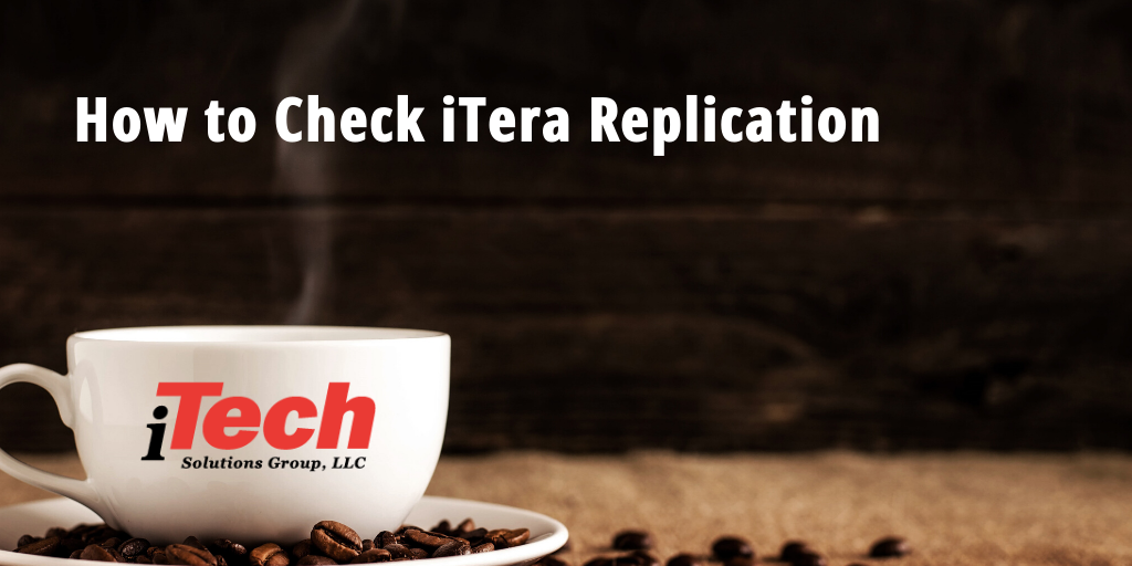 LP_ How to Check iTera Replication