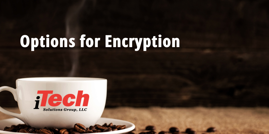 LP_ Options for Encryption