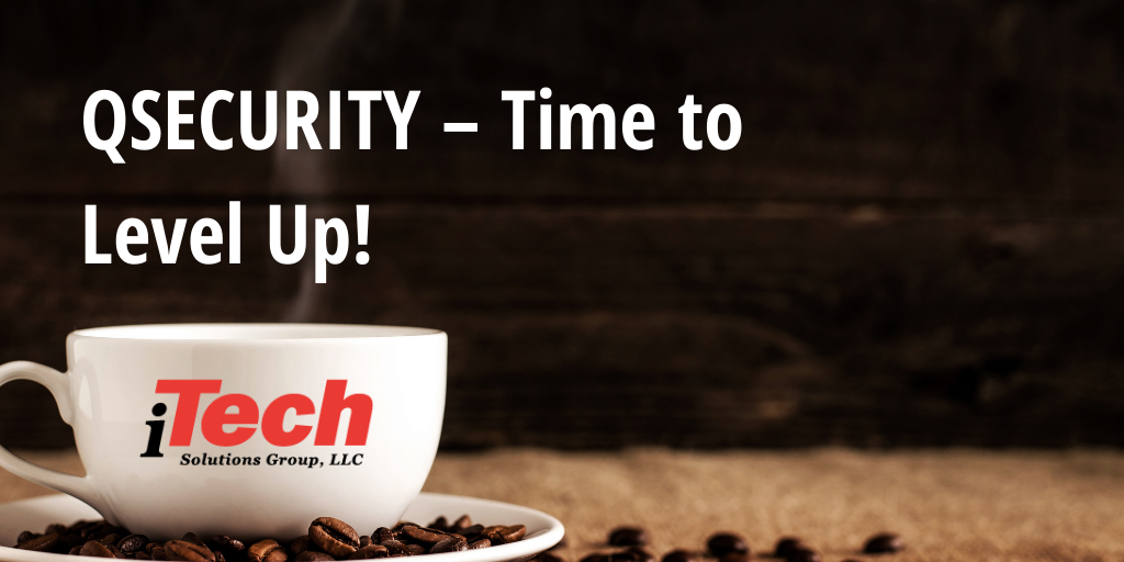 LP_ QSECURITY – Time to Level Up!