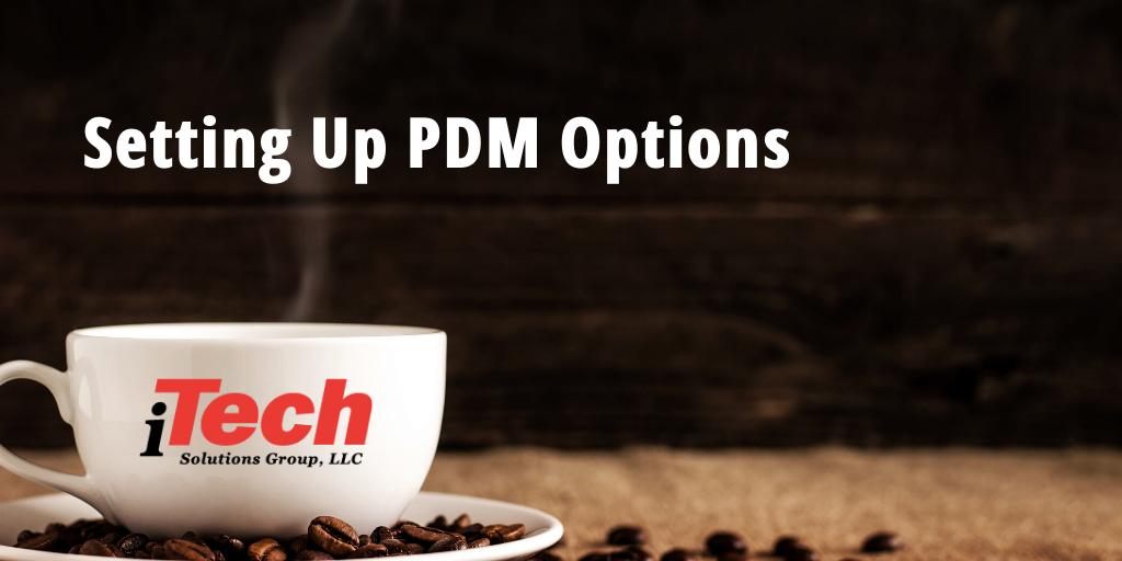 LP_ Setting Up PDM Options