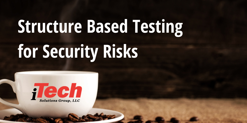 LP_ Structure Based Testing for Security Risks