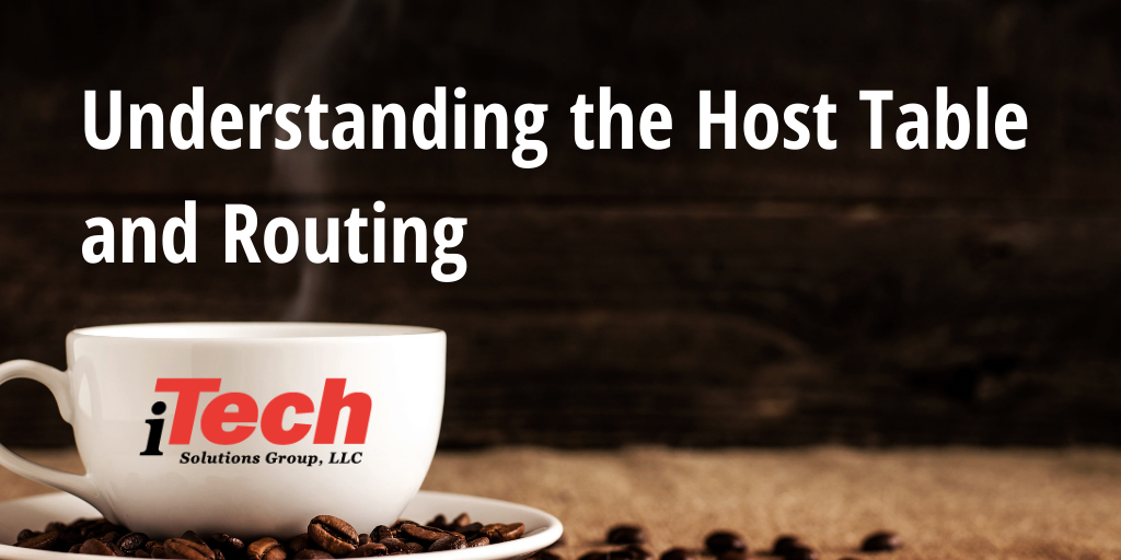 LP_ Understanding the Host Table and Routing