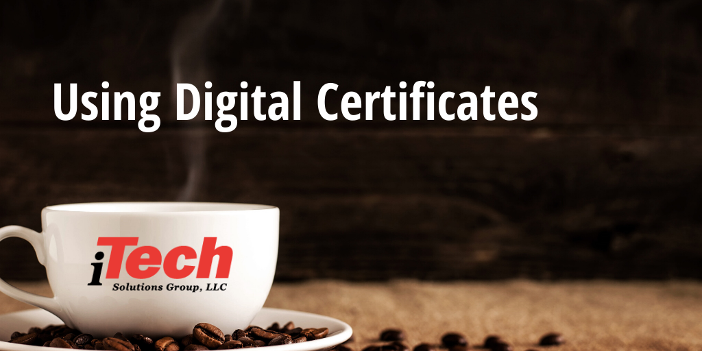 LP_ Using Digital Certificates