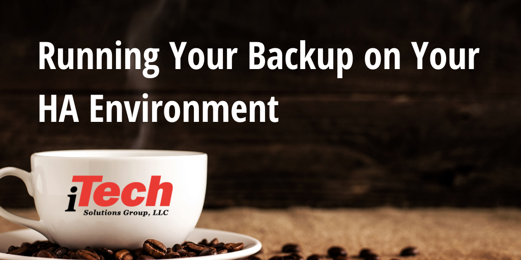 LP_Running Your Backup on Your HA Environment