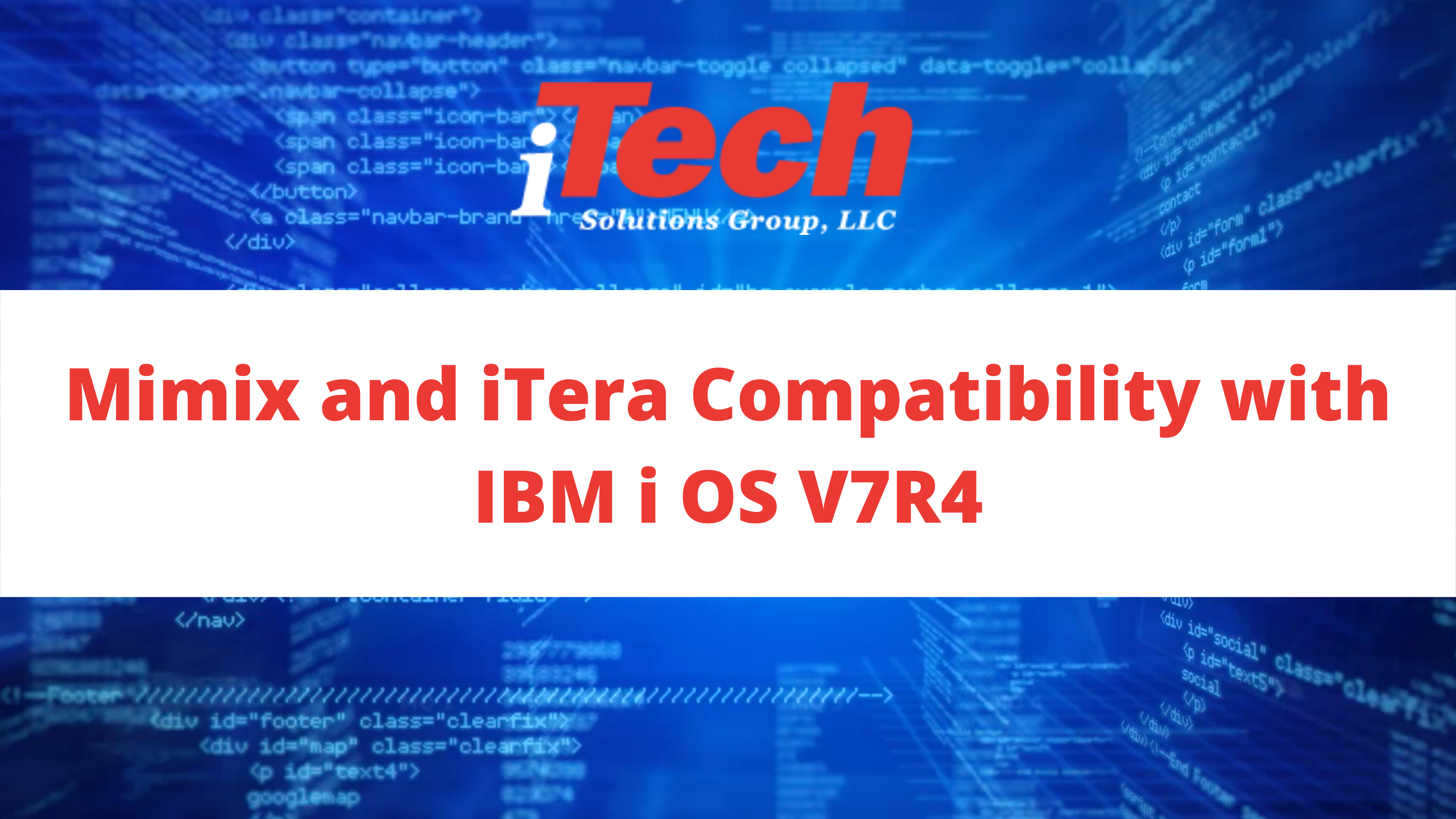 Mimix and iTera Compatibility with IBM i OS V7R4