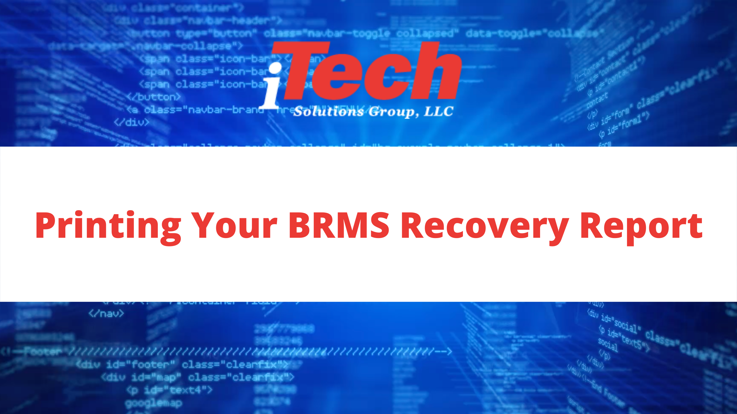 Printing Your BRMS Recovery Report (1)