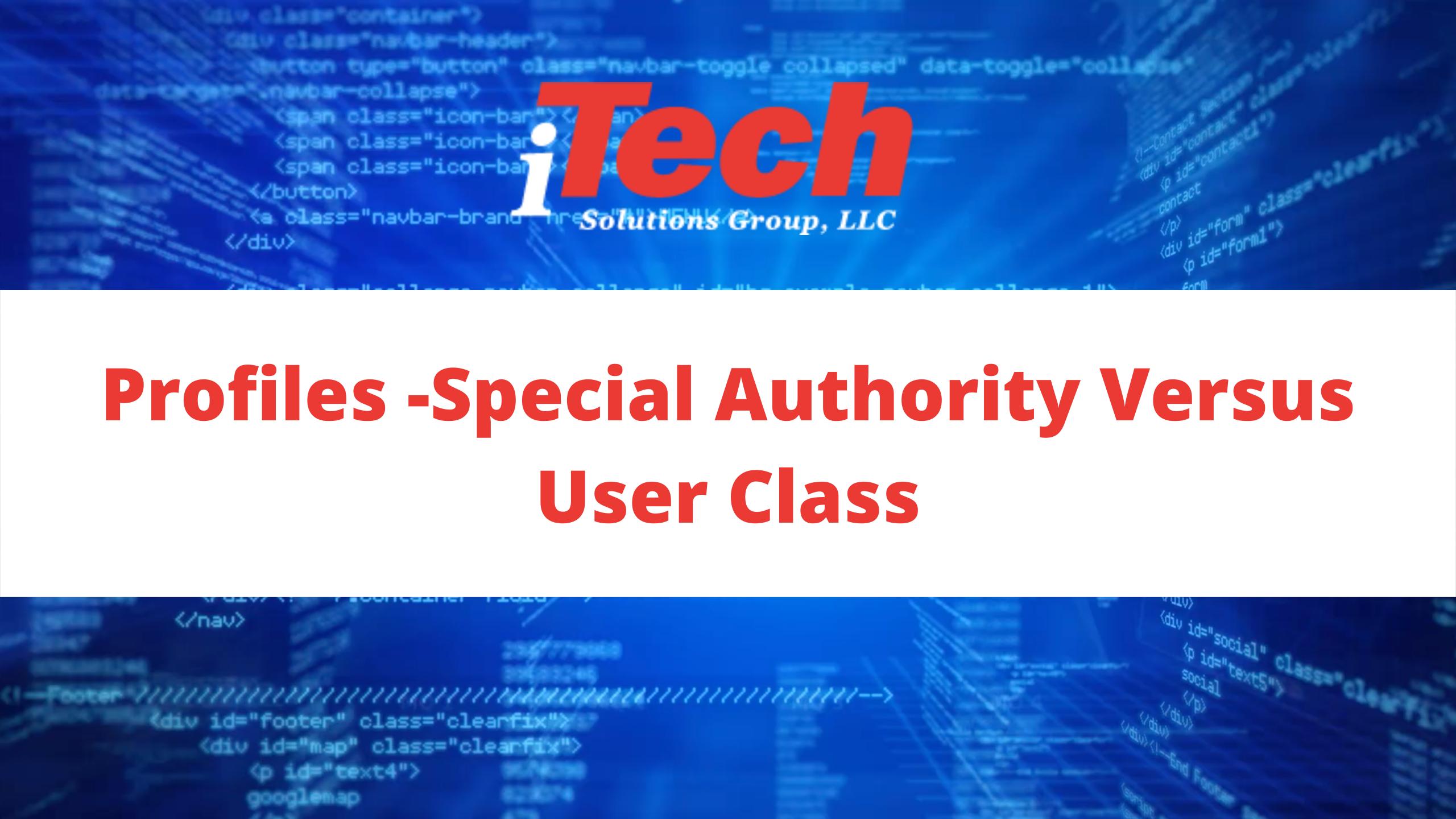 Profiles -Special Authority Versus User Class (1)
