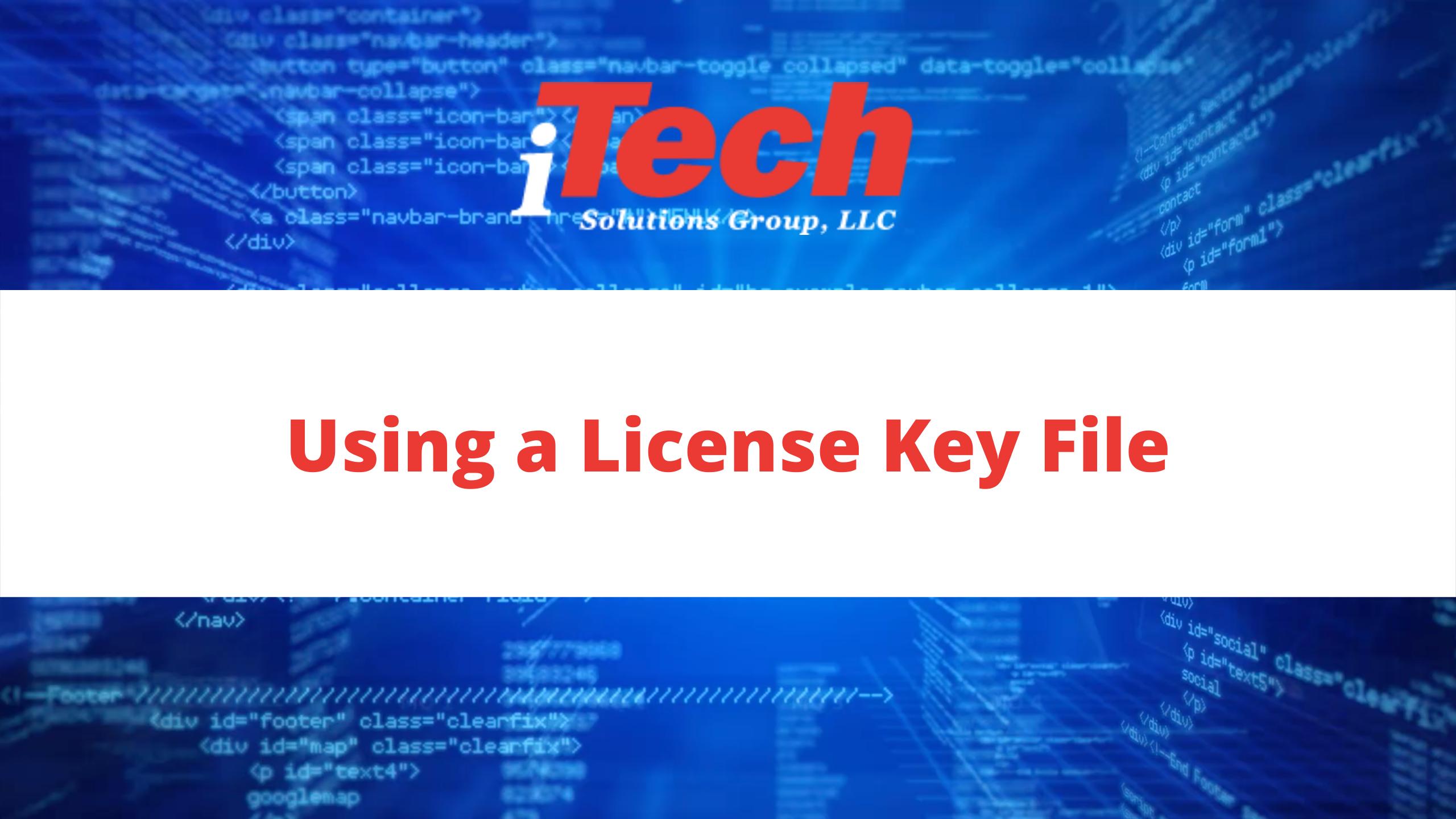 Using a License Key File (1)