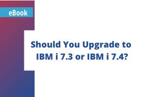 thumbnail_Should You Upgrade to IBM i 7.3 or IBM i 7.4_
